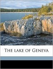 The lake of Geneva - Joseph Ernest Morris