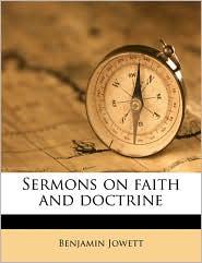 Sermons on faith and doctrine - Benjamin Jowett