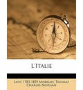 L'Italie Volume 04 - Lady Sydney Morgan