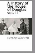 A History of the House of Douglas Vol. II