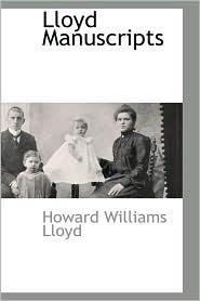 Lloyd Manuscripts - Howard Williams Lloyd