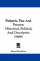 Bulgaria, Past and Present - James Samuelson