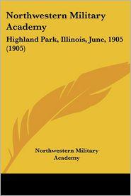 Northwestern Military Academy - Northwestern Military Academy