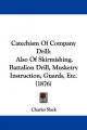 Catechism of Company Drill - Charles Slack