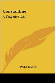 Constantine - Philip Francis