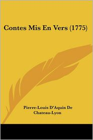 Contes Mis En Vers (1775) - Pierre-Louis D'Aquin De Chateau-Lyon