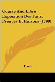 Courte And Libre Exposition Des Faits, Preuves Et Raisons (1799) - France