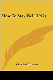 How To Stay Well (1912)
