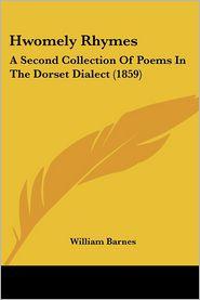 Hwomely Rhymes - William Barnes