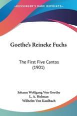 Goethe's Reineke Fuchs - Johann Wolfgang von Goethe