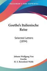 Goethe's Italienische Reise - Johann Wolfgang von Goethe