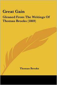 Great Gain - Thomas Brooks