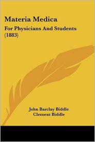 Materia Medica - John Barclay Biddle