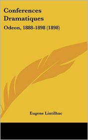 Conferences Dramatiques - Eugene Lintilhac