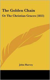 The Golden Chain - John Harvey