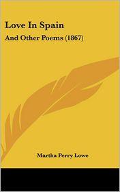 Love In Spain - Martha Perry Lowe