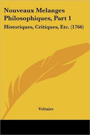 Nouveaux Melanges Philosophiques, Part 1 - Voltaire