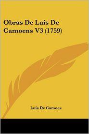 Obras De Luis De Camoens V3 (1759) - Luis De Camoes
