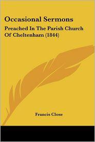 Occasional Sermons - Francis Close