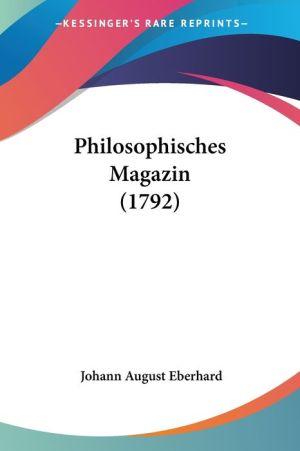 Philosophisches Magazin (1792) - Johann August Eberhard (Editor)