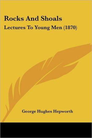 Rocks And Shoals - George Hughes Hepworth