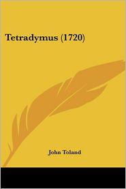 Tetradymus (1720) - John Toland