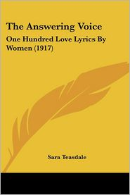 The Answering Voice - Sara Teasdale (Editor)