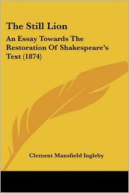 The Still Lion - Clement Mansfield Ingleby
