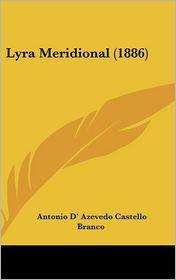 Lyra Meridional (1886) - Antonio D' Azevedo Castello Branco