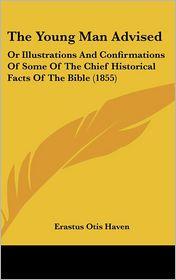 The Young Man Advised - Erastus Otis Haven