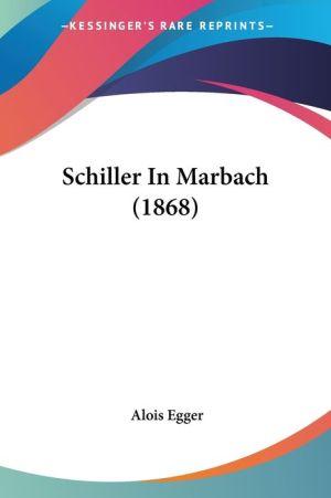 Schiller In Marbach (1868)