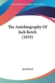 The Autobiography of Jack Ketch (1835)