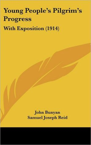 Young People's Pilgrim's Progress - John Bunyan