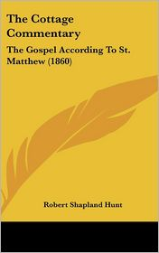 The Cottage Commentary - Robert Shapland Hunt