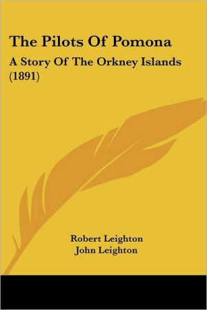 The Pilots Of Pomona - Robert Leighton