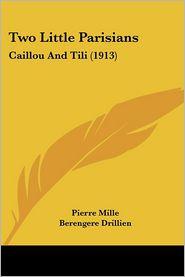 Two Little Parisians - Pierre Mille