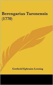Berengarius Turonensis (1770) - Gotthold Ephraim Lessing
