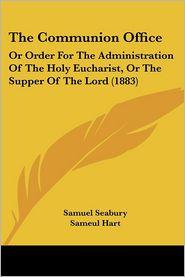 The Communion Office - Samuel Seabury