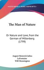 The Man of Nature - August Heinrich Julius LaFontaine