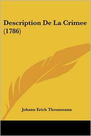 Description De La Crimee (1786) - Johann Erich Thounmann