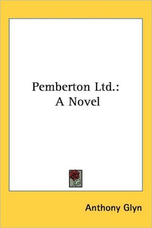 Pemberton Ltd: A Novel - Anthony Glyn