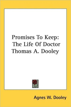 Promises To Keep - Agnes W. Dooley