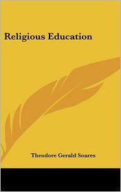 Religious Education - Theodore Gerald Soares
