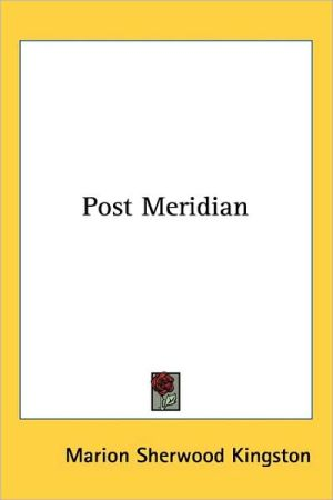 Post Meridian - Marion Sherwood Kingston