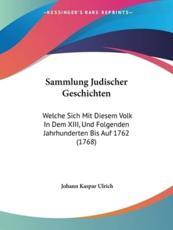 Sammlung Judischer Geschichten - Johann Kaspar Ulrich