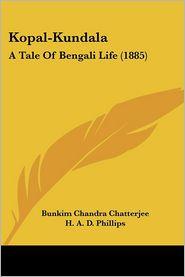 Kopal-Kundala - Bunkim Chandra Chatterjee