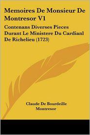 Memoires De Monsieur De Montresor V1 - Claude De Bourdeille Montresor