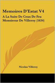 Memoires D'Estat V4