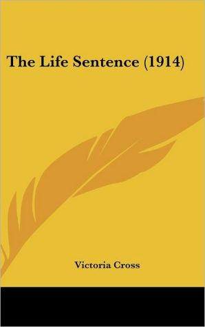 The Life Sentence (1914) - Victoria Cross