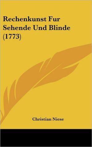 Rechenkunst Fur Sehende Und Blinde (1773) - Christian Niese
